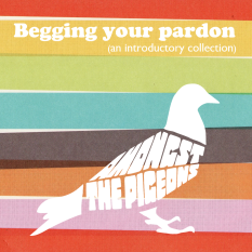 Amongst The Pigeons - Begging Your Pardon Cover